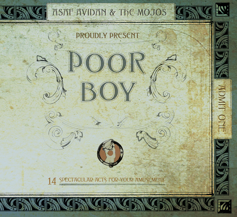 ASAF AVIDAN & THE MOJOS - POOR BOY LYRICS